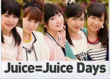 Juice=Juice Days 1